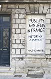 img - for Muslims and Jews in France: History of a Conflict book / textbook / text book