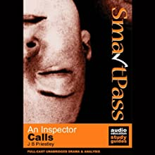 SmartPass Plus Audio Education Study Guide to An Inspector Calls (Unabridged, Dramatised, Commentary Options) Audiobook by J.B. Priestley, Gil Maine Narrated by Full-Cast Drama