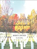 A living treasure : seasonal photographs of Arlington National Cemetery by Robert C. Knudsen front cover