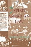 Spirit of American Law, George S. Grossman, 0813367824