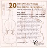 20th Century Works for String Orchestra: Somers: Little Suite on Canadian Folk Songs / Hindemith: Five Pieces, Op. 44, No. 4 / Platts: Little Suite, Op. 26 / Bartok: Romanian Folk Dances