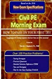 Civil PE Morning Exam: How To Pass on Your First Try!