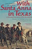 With Santa Anna in Texas: A Personal Narrative of the Revolution by José Enrique de la Peña front cover