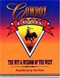 img - for Cowboy Logic: The Wit and Wisdom of the West (Roundup Books) book / textbook / text book