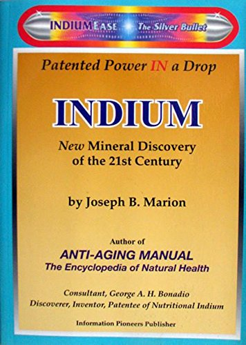 Indium : New Mineral Discovery of the 21st Century PDF