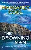 The Drowning Man, Margaret Coel, 0425217647