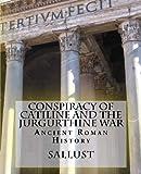 Conspiracy of Catiline and the Jurgurthine War, Sallust, 1477547282
