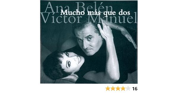 Mucho Mas Que Dos (Live In Concert) de Ana Belén y Victor ...