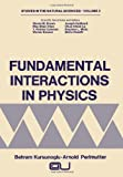 Fundamental Interactions in Physics, ., 1468408852