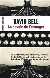 La cavale de l'étranger par David Bell