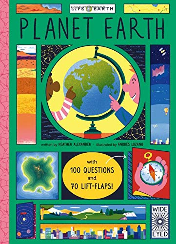 Life on Earth: Planet Earth: with 100 Questions and 70 Lift-Flaps!