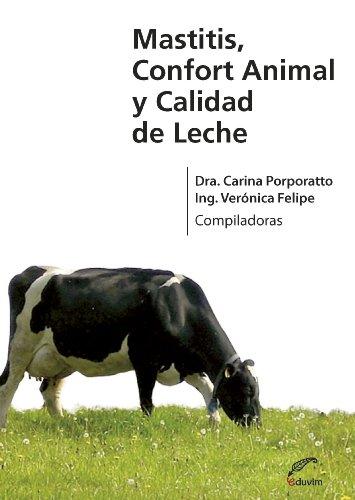 Descargar Libro Mastitis, Confort Animal Y Calidad De Leche Carina Porporatto