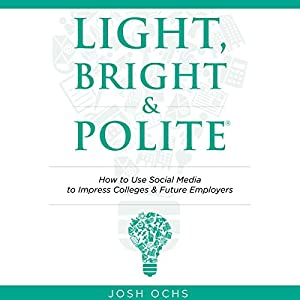 Light, Bright and Polite Audiobook