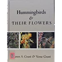 Hummingbirds and Their Flowers