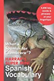 Harrap's Super Mini Spanish Vocabulary, Harrap's Staff, 0071492690