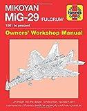 Mikoyan MiG-29 Fulcrum Manual (Owners' Workshop Manual)