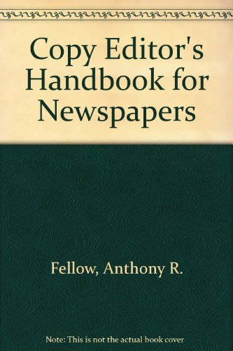 Course Copy Editor's Handbook For Newspapers