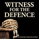 Witness for the Defence | Margaret Harland-Suddes