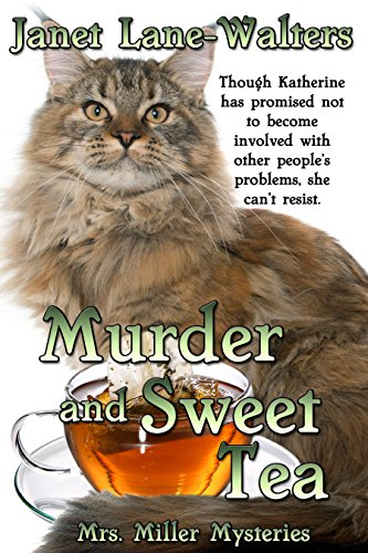 Murder and Sweet Tea (Mrs Miller Mysteries Book 6) by [Lane Walters, Janet]