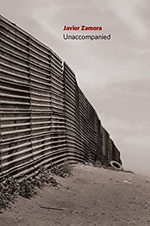 Amazon.com: Unaccompanied eBook: Javier Zamora: Kindle Store