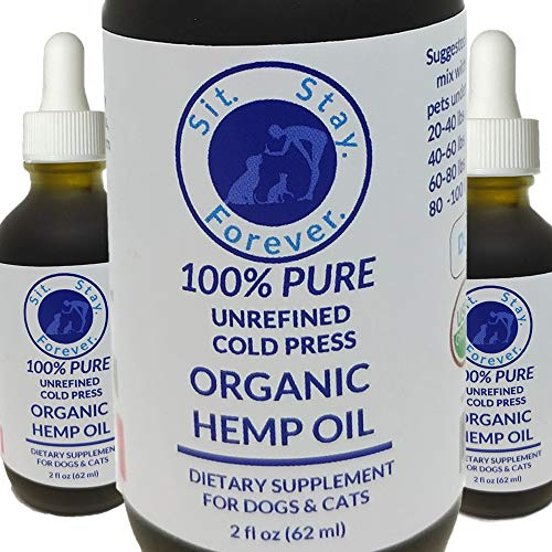 SIT. STAY. FOREVER. SAFETY FIRST PET PRODUCTS Organic Hemp Oil for Dog & Cats, 100% Cold Press Unrefined Supplement for Dogs & Cats 2 oz. Made in The USA