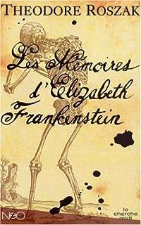 Les mémoires d'Elizabeth Frankenstein, Roszak, Theodore