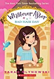 whatever after 5 bad hair day by mlynowski sarah 2015 paperback