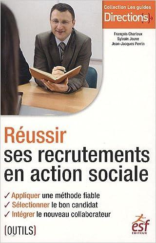 Lire un Réussir ses recrutements en action sociale epub, pdf
