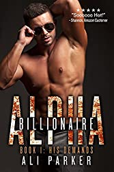 His Demands: (A Bad Boy Billionaire Novel) (Billionaire Alpha Book 1)