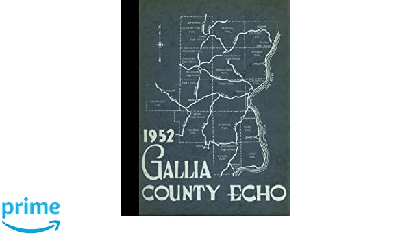 Reprint 1952 Yearbook Gallia Academy High School Gallipolis Ohio