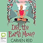 Did the Earth Move? | Carmen Reid