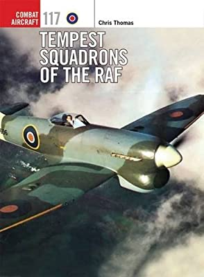 Tempest Squadrons of the RAF (Combat Aircraft)