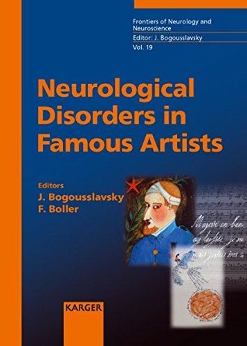 19  Neurological Disorders In Famous Artists  Frontiers Of Neurology And Neuroscience  Vol  19