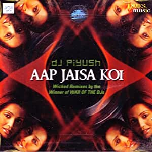 aap jaisa koi remix mp3 song free download