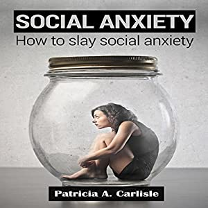 How to Slay Social Anxiety Audiobook