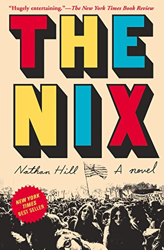 """The Nix - A novel"" av Nathan Hill"
