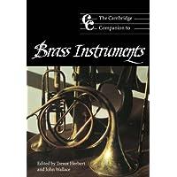 The Cambridge Companion to Brass Instruments Paperback (Cambridge
