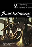 The Cambridge Companion to Brass Instruments, , 0521565227