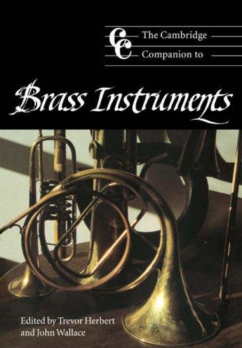 the-cambridge-companion-to-brass-instruments-cambridge-companions-to-music