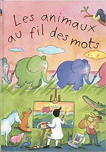 """<a href=""""/node/16909"""">Les animaux au fil des mots</a>"""