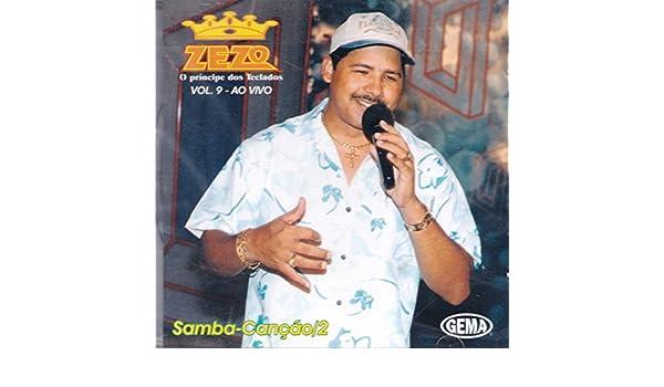 O Principe Dos Teclados Zezo - Zezo, O Principe Dos Teclados - Vol. 9 - Ao Vivo - Samba-Cancao-2 - CD - Amazon.com Music