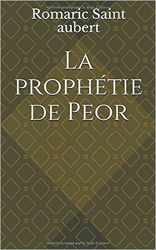 La prophétie de Péor (French Edition)
