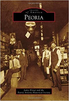 Peoria (Images of America) by Jodey Elsner (2010-02-17)