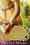 Just Jane (Ladies of History Series #2)