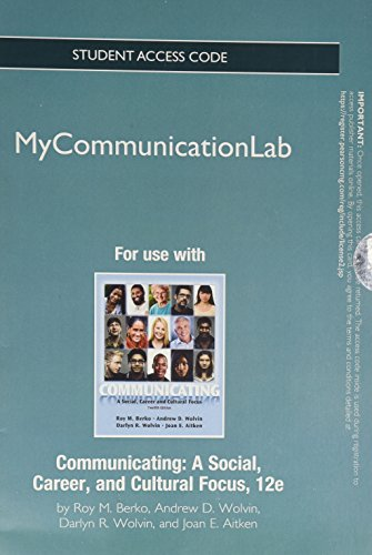 NEW MyCommunicationLab without Pearson eText -- Standalone Access Card -- for Communicating: A Social, Career, and Cultu
