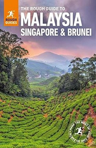 The Rough Guide to Malaysia, Singapore & Brunei (Rough Guides)