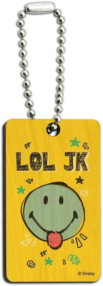 LOL JK Smiley Face Tongue Just Kidding Laugh Out Loud Officially Licensed Wood Wooden Rectangle Keychain Key Ring