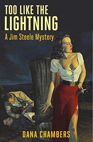 Too Like the Lightning: A Jim Steele Mystery