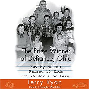 The Prize Winner of Defiance, Ohio Audiobook