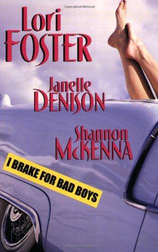 book cover of I Brake for Bad Boys